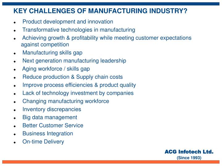 KEY CHALLENGES OF MANUFACTURING INDUSTRY?