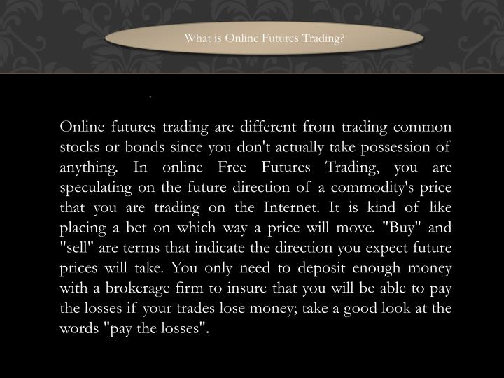 What is Online Futures Trading?