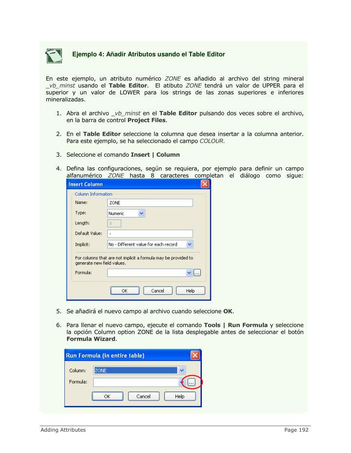 Ejemplo 4: Añadir Atributos usando el Table Editor