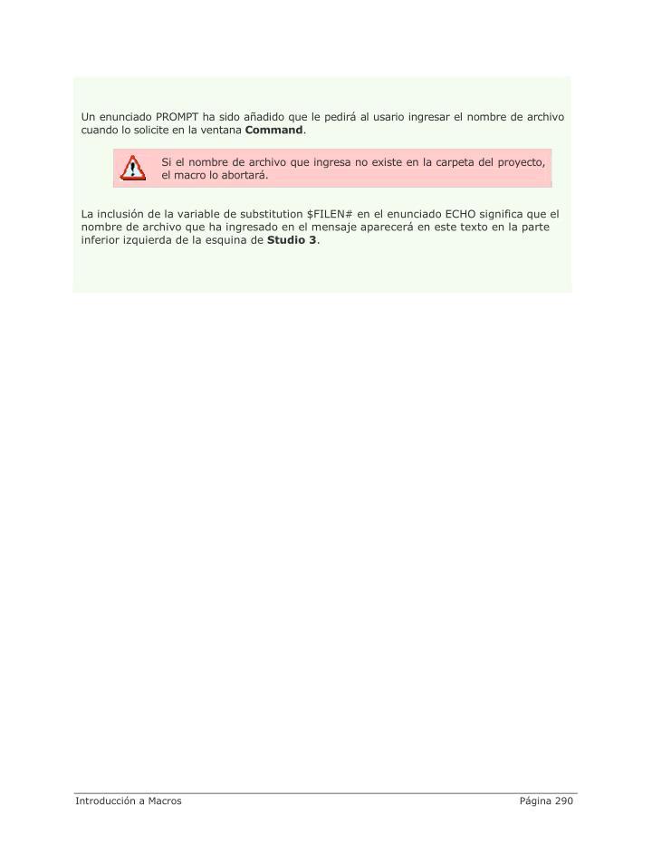 Un enunciado PROMPT ha sido añadido que le pedirá al usario ingresar el nombre de archivo
