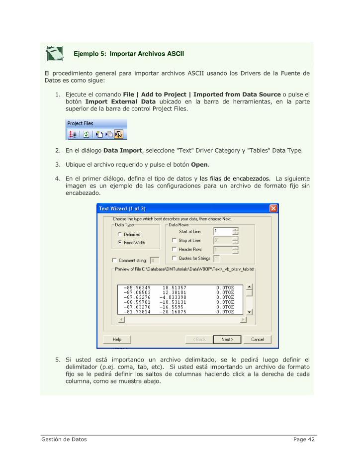 Ejemplo 5:  Importar Archivos ASCII