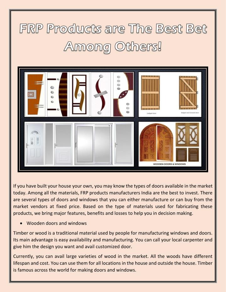 If you have built your house your own, you may know the types of doors available in the market