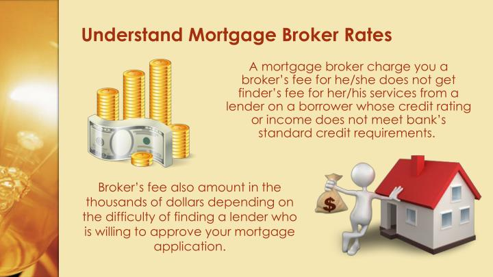 Understand Mortgage Broker Rates