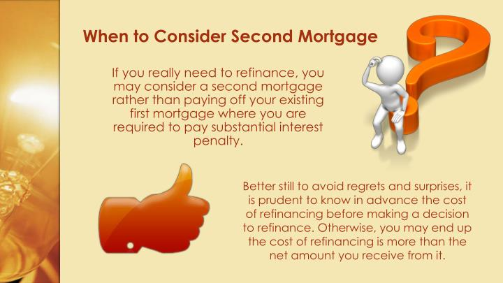 When to Consider Second Mortgage