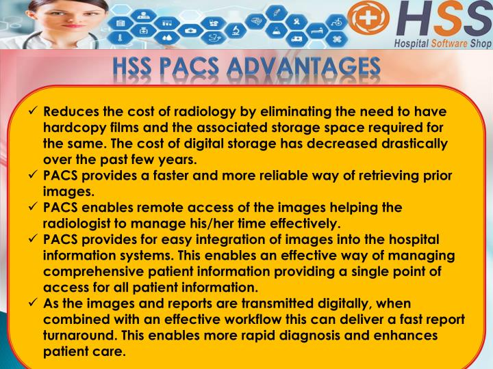 HSS PACS ADVANTAGES