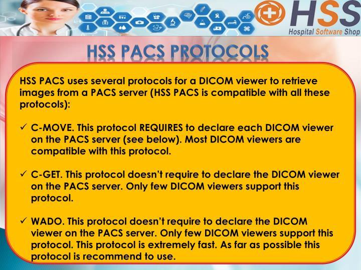 HSS PACS PROTOCOLS