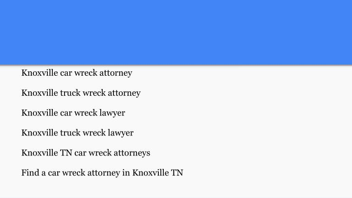 Knoxville car wreck attorney