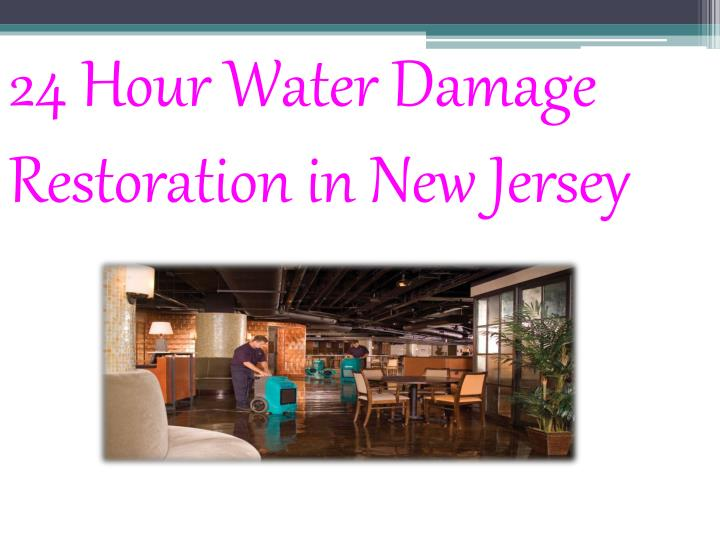 24 Hour Water Damage Restoration in New Jersey