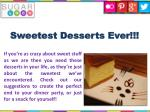 sweetest desserts ever