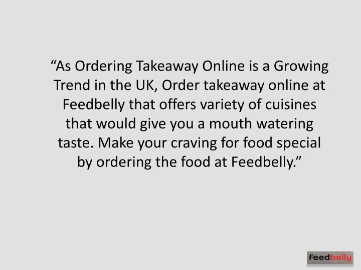 """As Ordering Takeaway Online is a Growing Trend in the UK, Order takeaway online at"