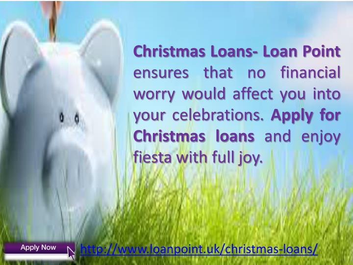 Christmas Loans-