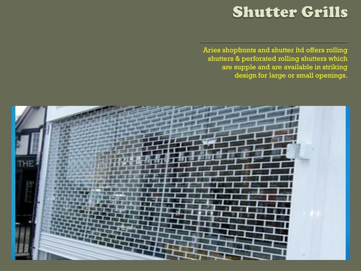 Shutter Grills