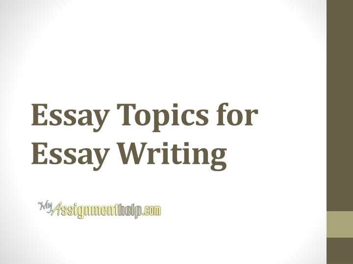 Essay Topics for Essay