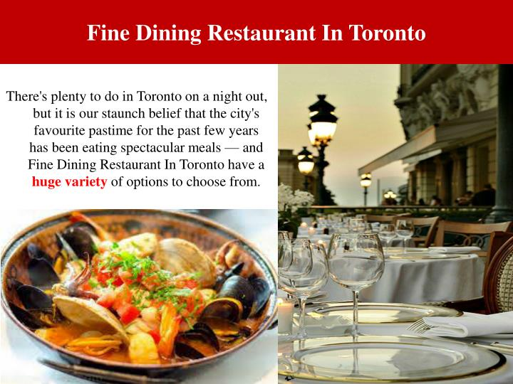 Fine Dining Restaurant In Toronto