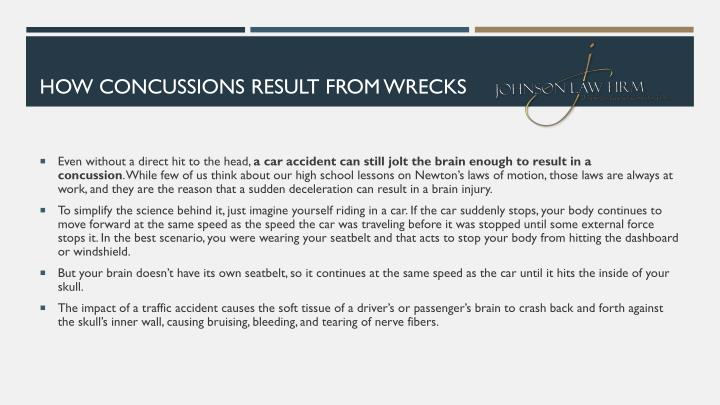 HOW CONCUSSIONS RESULT FROM WRECKS