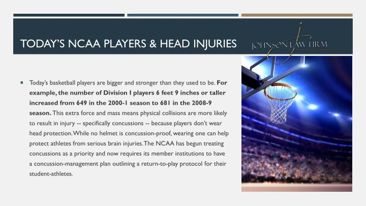 TODAY'S NCAA PLAYERS & HEAD INJURIES