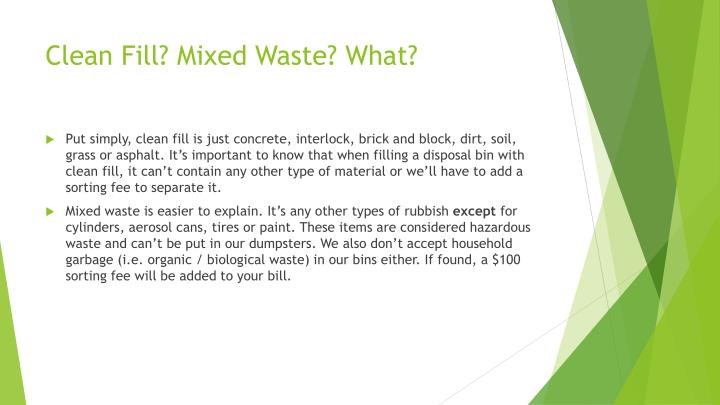Clean Fill? Mixed Waste? What?