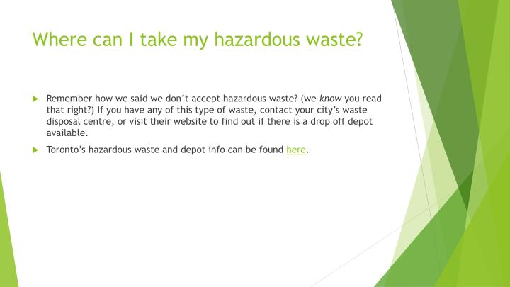 Where can I take my hazardous waste?