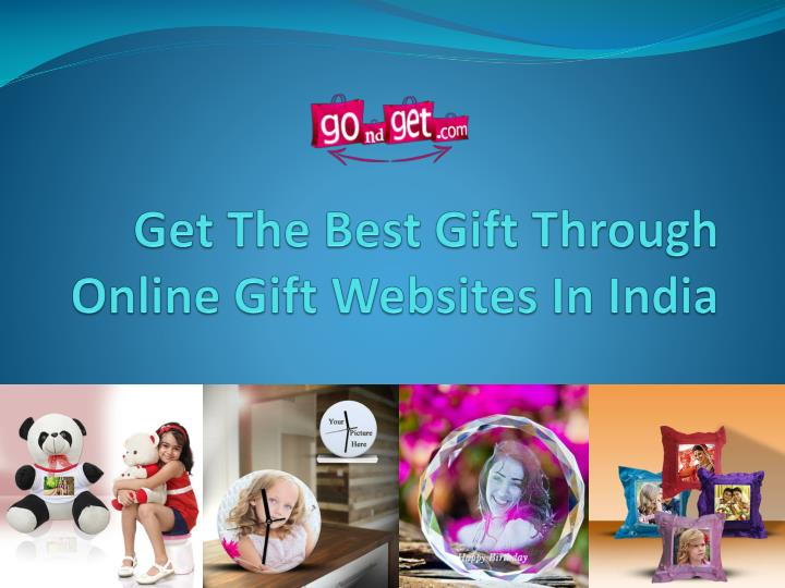 Get The Best Gift Through Online Gift Websites In