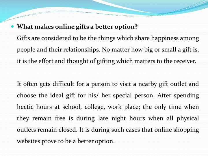 What makes online gifts a better option?