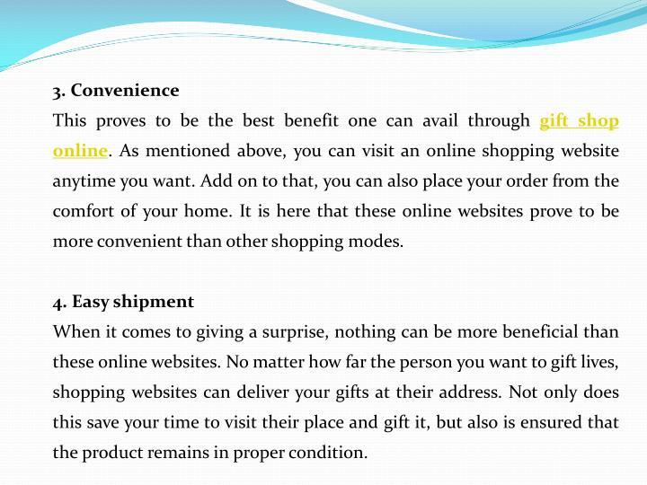 3. Convenience