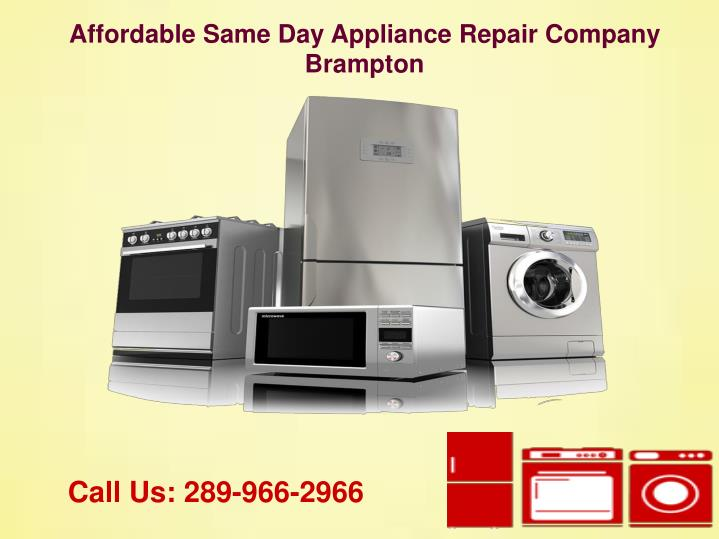 Affordable Same Day Appliance Repair Company Brampton