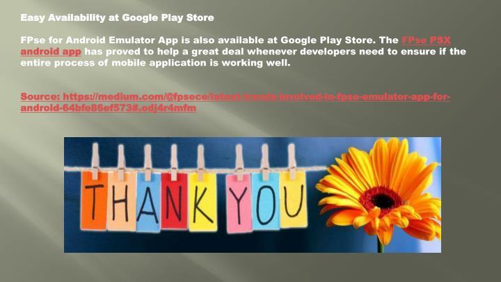 Easy Availability at Google Play