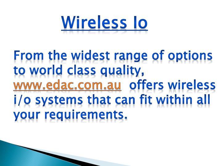 Wireless Io