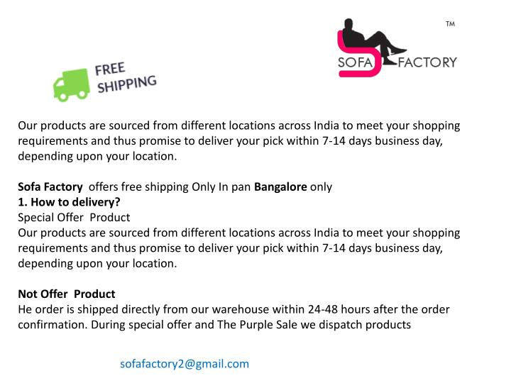 Our products are sourced from different locations across India to meet your shopping
