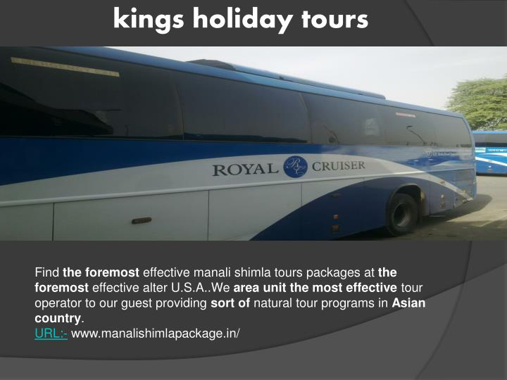 Kings holiday tours
