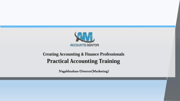 Creating Accounting & Finance Professionals