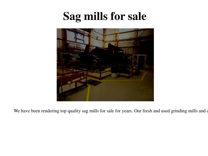 Sag mills for sale
