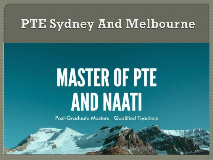 PTE Sydney And Melbourne