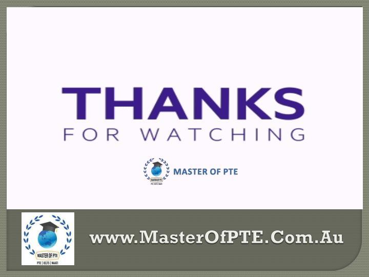 www.MasterOfPTE.Com.Au