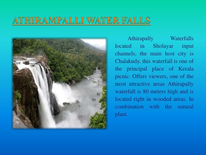 ATHIRAMPALLI WATER FALLS