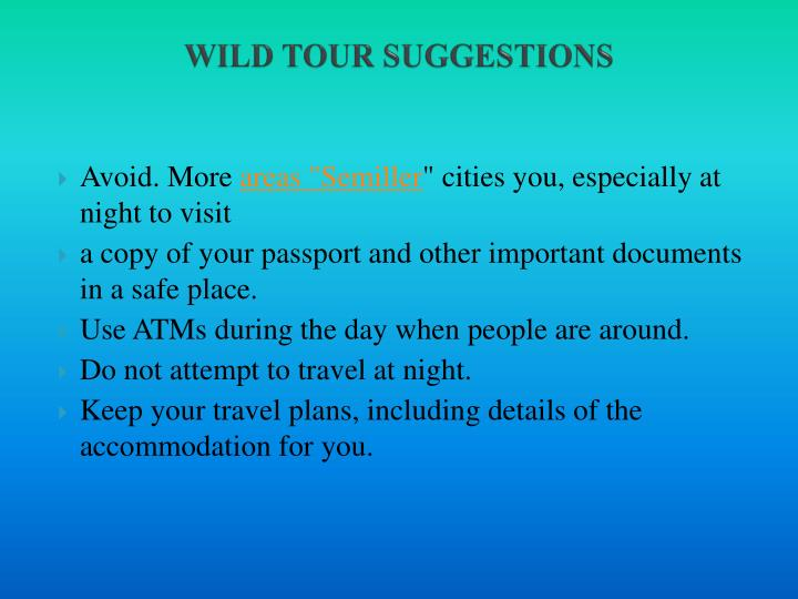 WILD TOUR SUGGESTIONS