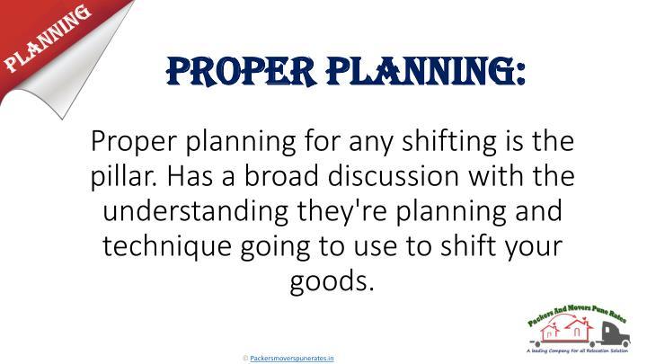 Proper Planning: