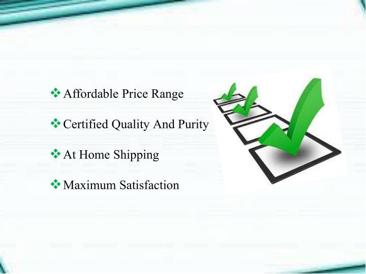 Affordable Price Range