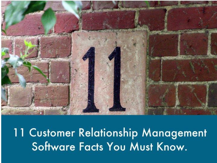 11 customer relationship management software facts you must know