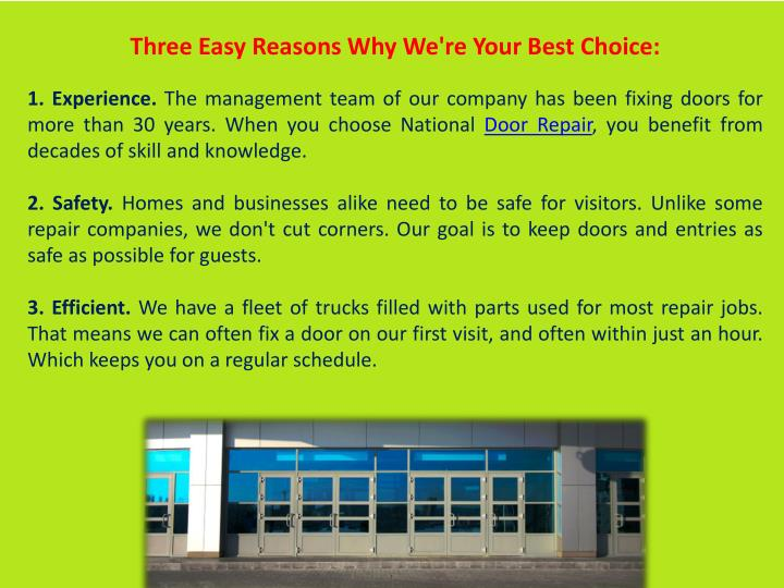 Three Easy Reasons Why We're Your Best Choice: