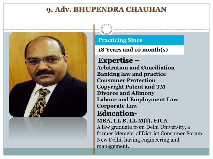 9. Adv. BHUPENDRA CHAUHAN