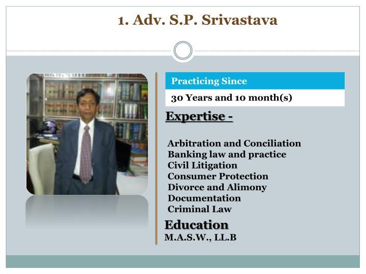 1. Adv. S.P.