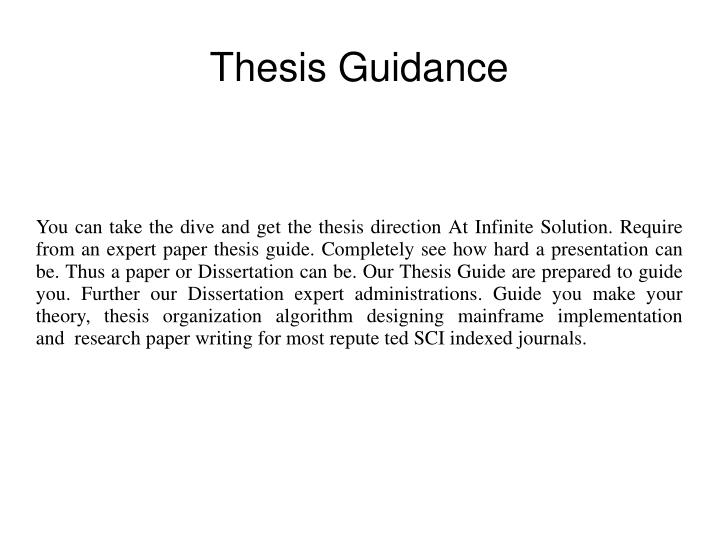 You can take the dive and get the thesis direction At Infinite Solution. Require from an expert paper thesis guide. Completely see how hard a presentation can be. Thus a paper or Dissertation can be. Our Thesis Guide are prepared to guide you. Further our Dissertation expert administrations. Guide you make your theory, thesis organization algorithm designing mainframe implementation and research paper writing for most repute ted SCI indexed journals.