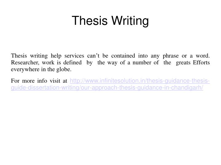 Thesis writing help services can't be contained into any phrase or a word. Researcher, work is defined  by  the way of a number of  the  greats Efforts everywhere in the globe.