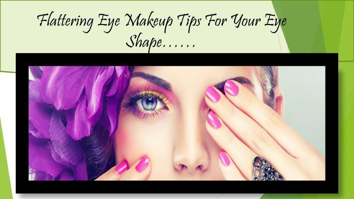 Flattering Eye Makeup Tips