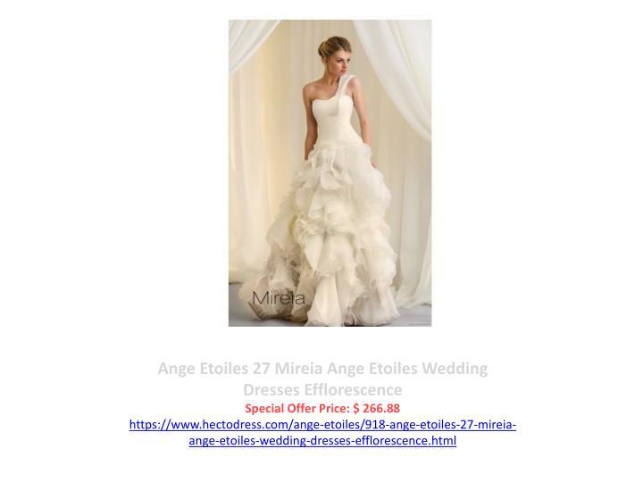 Ange Etoiles 27 Mireia Ange Etoiles Wedding Dresses Efflorescence