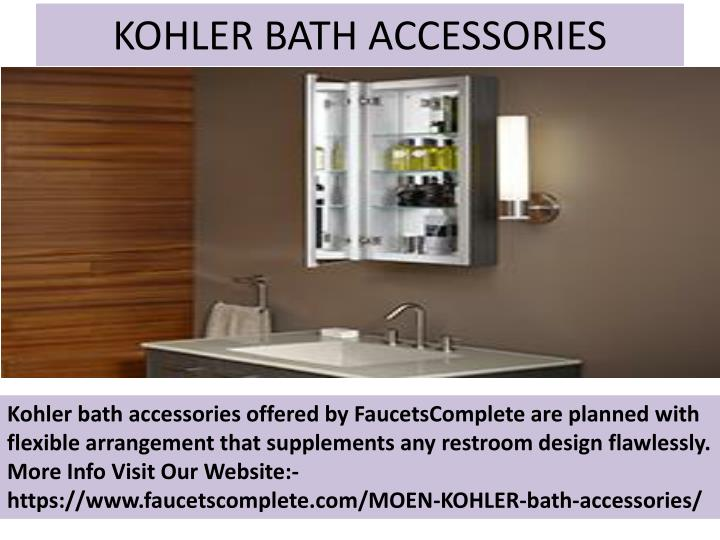 KOHLER BATH ACCESSORIES