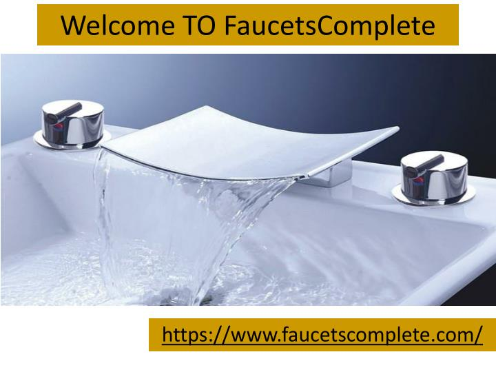 Welcome TO FaucetsComplete