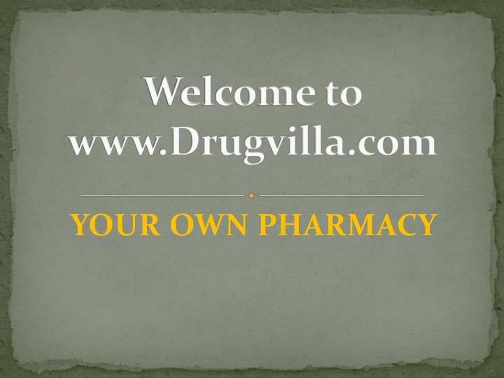 Welcome to www drugvilla com
