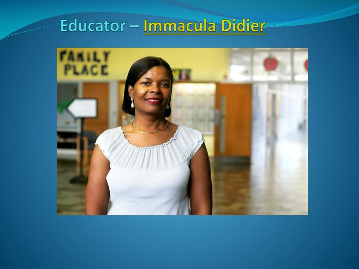 Educator immacula didier